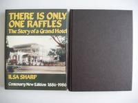 image of There is Only One Raffles  -  The Story of a Grand Hotel