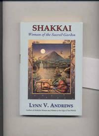 SHAKKAI : WOMAN OF THE SACRED GARDEN
