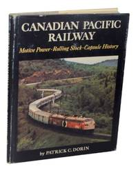 image of Canadian Pacific Railway: Motive Power-Rolling Stock - Capsule History