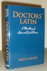 Doctors' Latin - a Miscellany of Latin and Greek Phrases