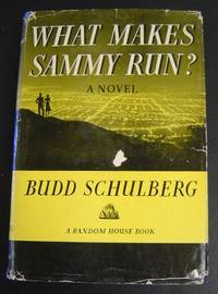 an analysis of the book what makes sammy run by budd schulberg Budd schulberg, who wrote the definitive book about ruthless hollywood ambition, what makes sammy run, and who won an oscar for scripting on the waterfront (1954), was a true child of hollywood.