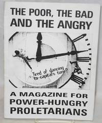 The poor, the bad and the angry: a magazine for power-hungry proletarians. Issue 2