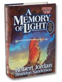 A Memory of Light (The Wheel of Time Book Fourteen [14])