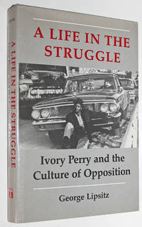 image of A Life in the Struggle: Ivory Perry and the Culture of Opposition