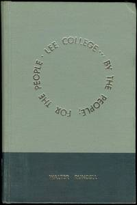 Lee College... by the People; for the People