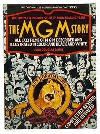 The MGM Story: The Complete History of Fifty-Four Roaring Years