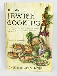The Art of Jewish Cooking With an Introduction by Paul Grossinger