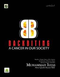 Backbiting - A cancer in our society
