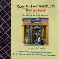 Short Tails and Treats from Three Dog Bakery by  Mark  Dan; Beckloff - Paperback - 1996-10-01 - from Kayleighbug Books and Biblio.com