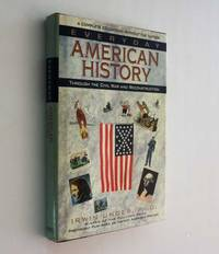Everyday American History: Through the Civil War and Reconstruction