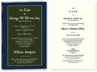 The Case of George W. Niven, Esq. Charged with Mal-practices, and..