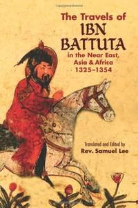 The Travels of Ibn Battuta (Dover Books on Travel, Adventure)