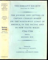 The Journal and Letters of Captain Charles Bishop on the North-west Coast of America, in the Pacific and in New South Wal