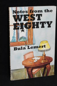 Notes From the West Eighty