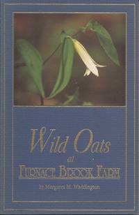 Wild Oats at Furnace Brook Farm