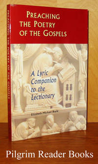 image of Preaching the Poetry of the Gospels: A Lyric Companion tio the Lectionary.
