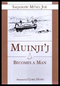 image of MUINJI'J BECOMES A MAN