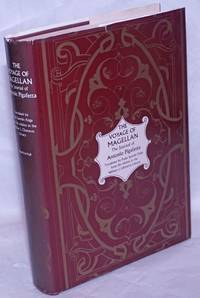The Voyage of Magellan: The Journal of Antonio Pigafetta, A translation by Paula Spurlin Paige from the edition in the William L. Clements Library, Universtiy of Michigan, Ann Arbor