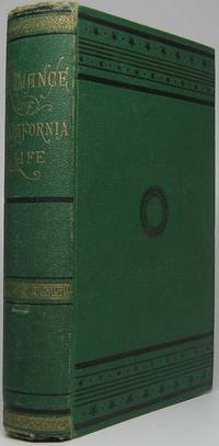 Romance of California Life; Illustrated by Pacific Slope Stories, Thrilling, Pathetic and Humorous