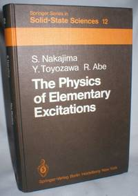 The Physics of Elementary Excitations (Springer Series in Solid State Sciences)