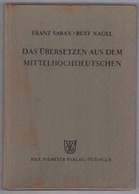 Das Übersetzen aus dem Mittelhochdeutschen
