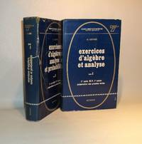 Exercices d'algèbre et analyse ( 2 VOLUMES)