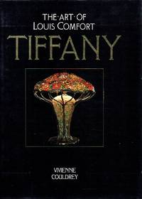 image of Tiffany: The Art of Louis Comfort