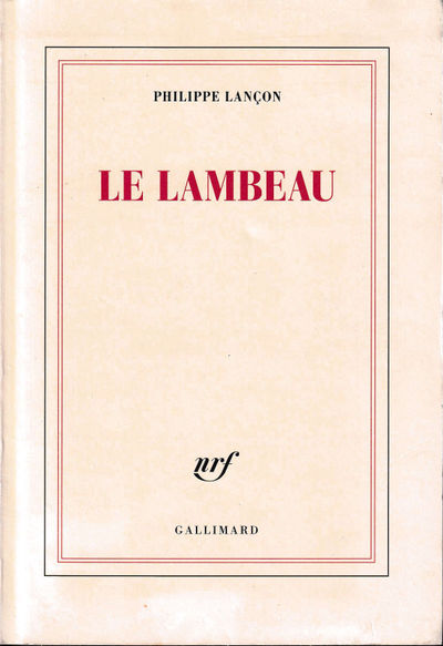 Paris: Gallimard, 2018. Paperback. Very good. 510 pp. Else very good in publisher's wraps. Text in F...