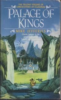 PALACE OF THE KINGS: Loremasters of Elundium #2