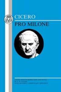image of Cicero: Pro Milone: 'Pro Milone' (Latin Texts)