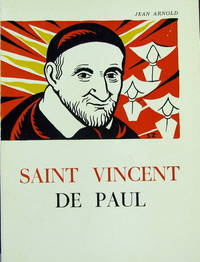 Saint Vincent De Paul by  Jean Arnold - Paperback - 1964 - from Pinacle Books and Biblio.com