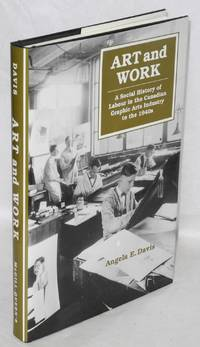 Art and work; a social history of labour in the Canadian graphic arts industry to the 1940s
