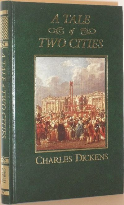A Tale Of Two Cities - The Great Writers Library By Charles Dickens - First Thus - 1987 - From
