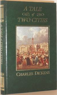 A Tale of Two Cities - The Great Writers Library