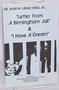 Letter from a Birmingham Jail & I have a dream by  Jr  Martin Luther - Paperback - [199-?] - from Bolerium Books Inc., ABAA/ILAB and Biblio.com