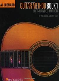 Guitar Method, Book 1: Left-Handed Edition: 01 (Hal Leonard Guitar Method Books)