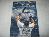 Fish Tales and Long Sails