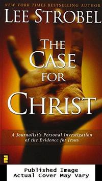 image of The Case for Christ:  A Journalist's Personal Investigation of the Evidence for Jesus