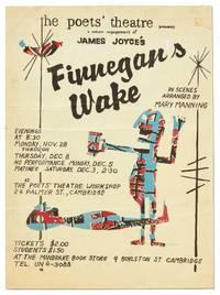 [Broadside]: The Poets' Theatre presents a return engagement of James Joyce's Finnegans Wake in Scenes Arranged by Mary Manning