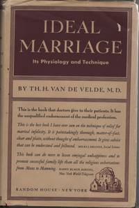 Ideal Marriage; its Physiology and Technique