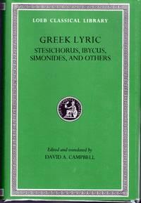 Greek Lyric, Volume III, Stesichorus, Ibycus, Simonides, and Others (Loeb Classical Library No. 476)