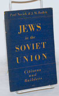 image of Jews in the Soviet Union; citizens and builders