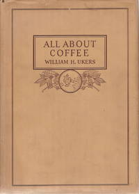 image of Ukers, William H.All About Coffee