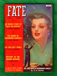 Fate Magazine - True Stories of the Strange and The Unknown / May, 1949. Jack the Ripper; Guardian Angels; The Ten Lost Tribes; Mystery of the Mound Builders; Pennsylvania Hex Murder; Baffling San Diego Medium; Caravan of the Lost; Mysteries of the Cosmos; Sky Octopus; Vikings in America by  Robert N. (Editor) Webster - Paperback - 1st Edition - 1949 - from Singularity Rare & Fine (SKU: 60488)