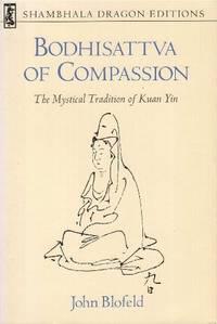 image of The Bodhisattva of Compassion (Shambhala Dragon Editions)