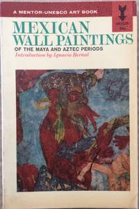 image of Mexican Wall Paintings of the Maya and Aztec Periods