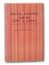 Social Change and the City in Japan: From Earliest Times through the Industrial Revolution