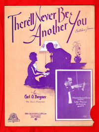 There'll Never Be Another You / 1928 Vintage Sheet Music (Carl O. Bergner)