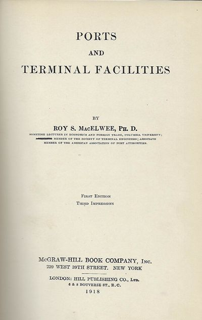 NY: McGraw-Hill Book Company, 1918. First Edition, third printing. Signed presentation from MacElwee...
