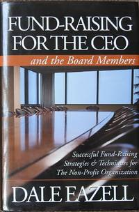 Fund-Raising for the CEO and Board Members